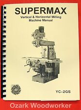 SUPERMAX YC-2GS Vertical/Horizontal Milling Machine Operator's Parts Manual 0714