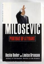 MILOSEVIC - PORTRAIT OF A TYRANT Dusko Doder & Louise Branson - Hardback 1st Ed.