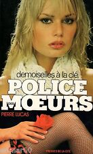 Demoiselles à la clé / Police des Moeurs / 27 // Pierre LUCAS // 1 ère Edition