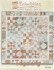 MISS ROSIE'S QUILT CO - TAGALONG -  RQC #444 QUILT PATTERN SCHNIBBLES