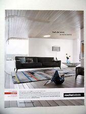 PUBLICITE-ADVERTISING :  ROCHE BOBOIS  2015 Canapé Iséo,Meuble