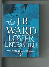 Lover Unleashed by J. R. Ward New Black Dagger Brotherhood (BC)