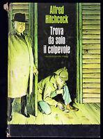 """ALFRED HITCHCOCK """"TROVA DA SOLO IL COLPEVOLE"""""""