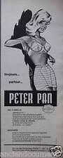 PUBLICITÉ 1960 GAINES ET SOUTIEN-GORGE PETER PAN NID D'ABEILLE - ADVERTISING