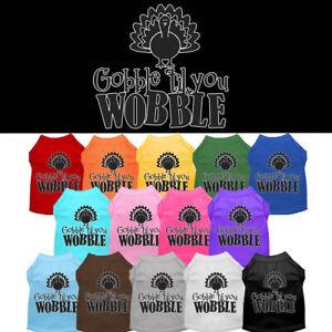 Gobble Til You Wobble Dog Shirt Pet Clothing Thanksgiving Apparel