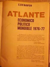 L'EUROPEO ATLANTE ECONOMICO POLITICO MONDIALE 1976-77 AA VV L'Europeo 1978 per
