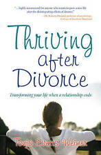 Thriving After Divorce by Tonja Evetts Weimer (Paperback) Book