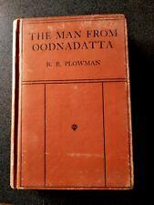THE MAN FROM OODNADATTA BOOK HB DJ PLOWMAN 1ST ED 1933 AUSTRALIAN ABORIGINAL