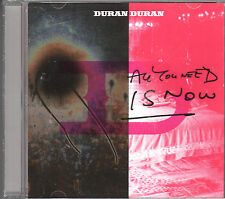 DURAN DURAN. ALL YOU NEED IS NOW.