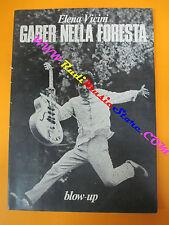 BOOK LIBRO GIORGIO GABER nella foresta Elena Vicini BLOW-UP con foto no cd lp