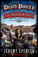 Death Punch'd Surviving Five Finger Metal Mayhem by Jeremy Spencer Hardcover