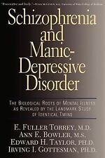 NEW Schizophrenia and Manic-Depressive Disorder: The Biological Roots of Mental