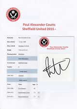 PAUL COUTTS SHEFFIELD UNITED 2015- ORIGINAL HAND SIGNED CUTTING/CARD