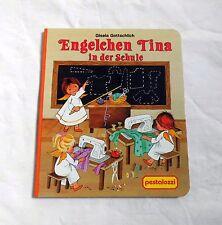 Engelchen Tina in der Schule - Pestalozzi (1993) - Weihnachtliches Kinderbuch