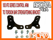TOYOTA LANDCRUISER IFS 100 CONTROL ARM TO TORSION BAR STRENGTHENING BRACKET