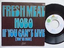 FRESH MEAT Hobo If you can't live 18504 france prog  RRR