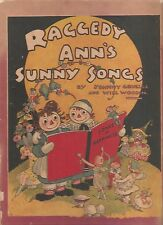 RAGGEDY ANN'S SUNNY SONGS-JOHNNY GRUELLE AND WILL WOODIN-1930-1ST EDITION