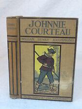 William Henry Drummond JOHNNIE COURTEAU G.P. Putnam's Sons 1911 HC