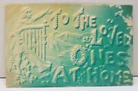 To The Love Ones At Home Heavy Embossed Airbrushed Postcard D7
