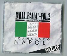 Francesco Napoli cd-maxi BALLA BALLA vol. 2 © 1988 West German 4-Tr. Italo Disco