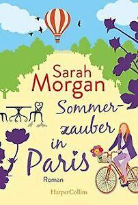 Sommerzauber in Paris von Morgan, Sarah   Buch   Zustand sehr gut