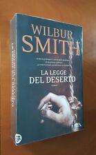 Legge del deserto - Wilbur Smith - Tea 2012 Prima edizione