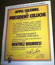 """Affiche COLUCHE Président """"Rentrez bourrés"""""""