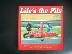 LIFES THE PITS.STORIES AND YARNS FROM THE FAST LANE.
