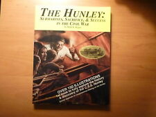The Hunley: Submarines Signed First Edition Mark Ragan