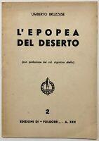 """RSI """"L'EPOPEA DEL DESERTO"""" Umberto Bruzzese libro Edizioni di Folgore XXII 1944"""