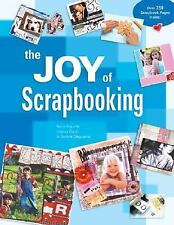 The Joy of Scrapbooking, D'Agostino, Darlene, Zocchi, Andrea, Arquette, Kerry, V