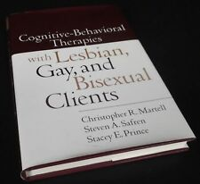 C. Martell. Cognitive-Behavioral Therapies with Lesbian, Gay, & Bisexual Clients