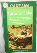 Tutte le Fiabe di Luigi  Capuana, Grandi Tascabili Newton, 1^edizione 1992