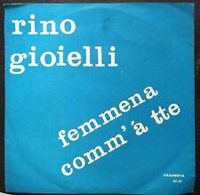 Rino Gioielli Femmena Comm'A' Tte / Commissario Di Lorenzo 45 Giri