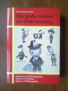 Simone Tippach-Schneider - Das große Buch der DDR-Werbung