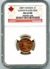 2007 CANADA CENT NGC MS67 RD COPPER PLATED NON MAGNETIC ZINC HIGH GRADE RARE !!