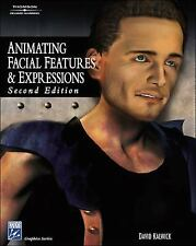 Animating Facial Features and Expressions by David Kalwick with CD