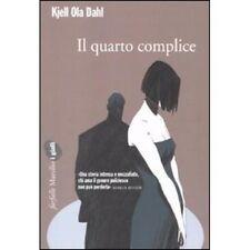 Kjell Ola Dahl - IL QUARTO COMPLICE