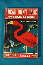 The Dead Don't Care by Jonathan Latimer Popular Library Vintage Paperback