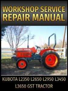 Kubota L2350 L2650 L2950 L3450 L3650 GST Tractor Service Repair Manual on CD