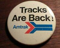 "Vintage Amtrak ""Tracks are Back!"" Button Pin Pinback"