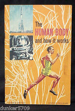 THE HUMAN BODY AND HOW IT WORKS SCIENCE SERVICE AND PROGRAM ROBERT BYERS 1961