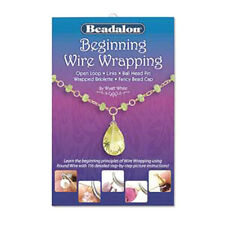 Beginning Wire Wrapping Booklet By Wyatt White