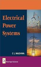 Electrical Power Systems by C. L. Wadhwa (2009, Hardcover)
