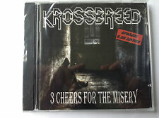 Krossbreed - 3 Cheers For The Misery (2011 SEALED CD QUALITY CHECKED & FAST