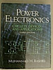 Power Electronics : Circuits, Devices and Applications by Muhammad H. Rashid...
