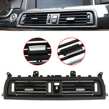 Front Console Grill Dash AC Air Vent for BMW 528i 520 535i 525 528 530 2010-2016