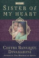 Chitra Banerjee Divakaruni~SISTER OF MY HEART~SIGNED~1ST/DJ~NICE COPY