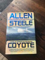 Coyote Allen Steele 1st Ed Book Rare Signed SF HC DJ Sci Fi Vtg 2002 Ace HTF