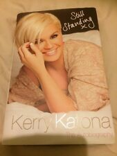 KERRY KATONA AUTOBIOGRAPHY - STILL STANDING - SIGNED EDITION! ATOMIC KITTEN!